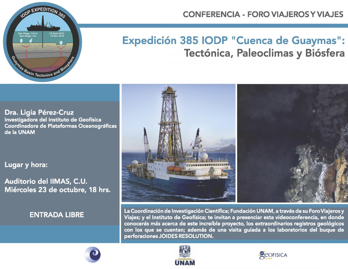 """Conferencia: Expedición 385 IODP """"Cuenca de Guaymas"""": Tectónica, Paleoclimas y Biósfera"""
