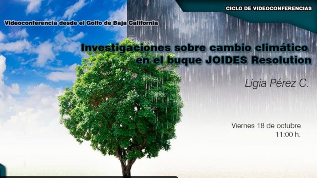 Conferencia: Investigaciones sobre cambio climático en el buque JOIDES Resolution