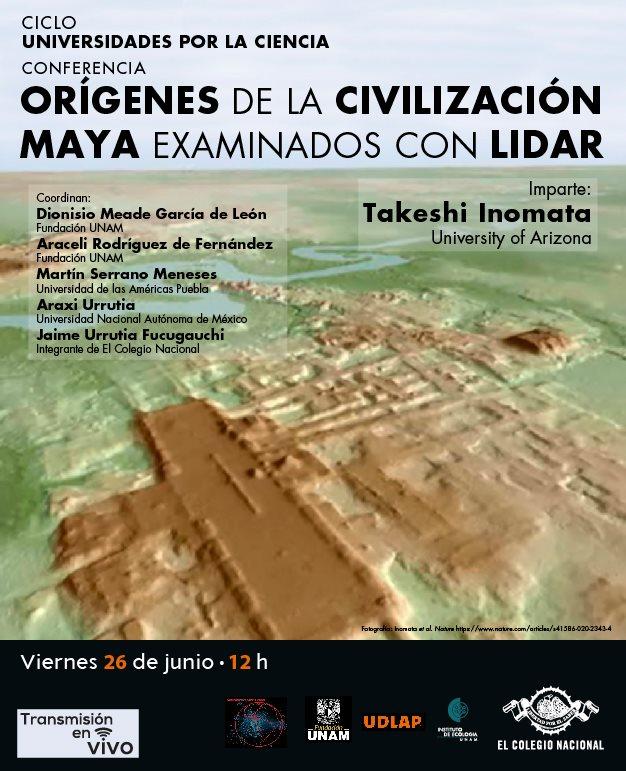 """Conferencia: """"Orígenes de la Civilización Maya examinados con LIDAR"""""""